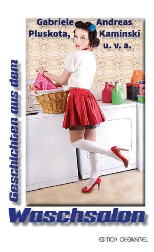 Geschichten aus dem Waschsalon - ISBN-13:  978-3943121568