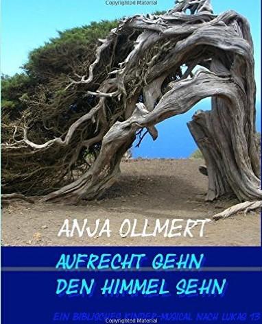 Aufrecht gehn, den Himmel sehn - ISBN-13: 978-1517113407