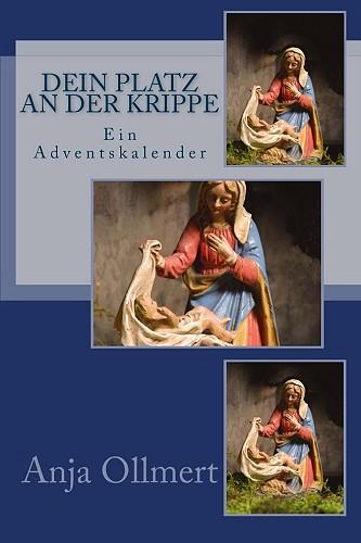 Dein Platz an der Krippe -  ISBN-13: 978-1494441760