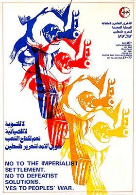 10e anniversaire de la fondation du Front populaire de libération de la Palestine – 67-77. Non à l'implantation impérialiste. Non aux solutions défaitistes. Oui à la guerre populaire.