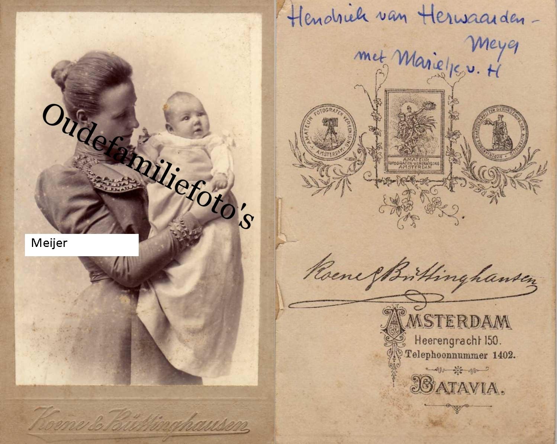 Meijer, Hendrica Christina Geb. 22-1-1876 Amsterdam. Met dochter Marie Herwaarden. € 3,00