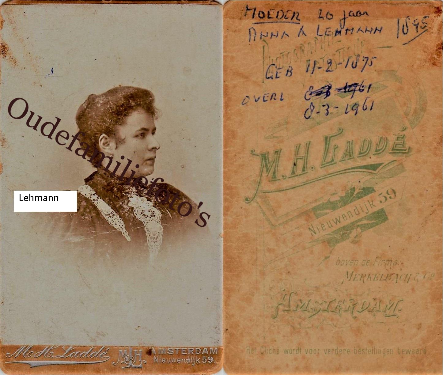 Lehmann, Anna Augusta. Geb. 11-2-1875 Arnhem. Getrouwd 7-1-1897 Amsterdam met Ekhard Dulfer. € 2,00