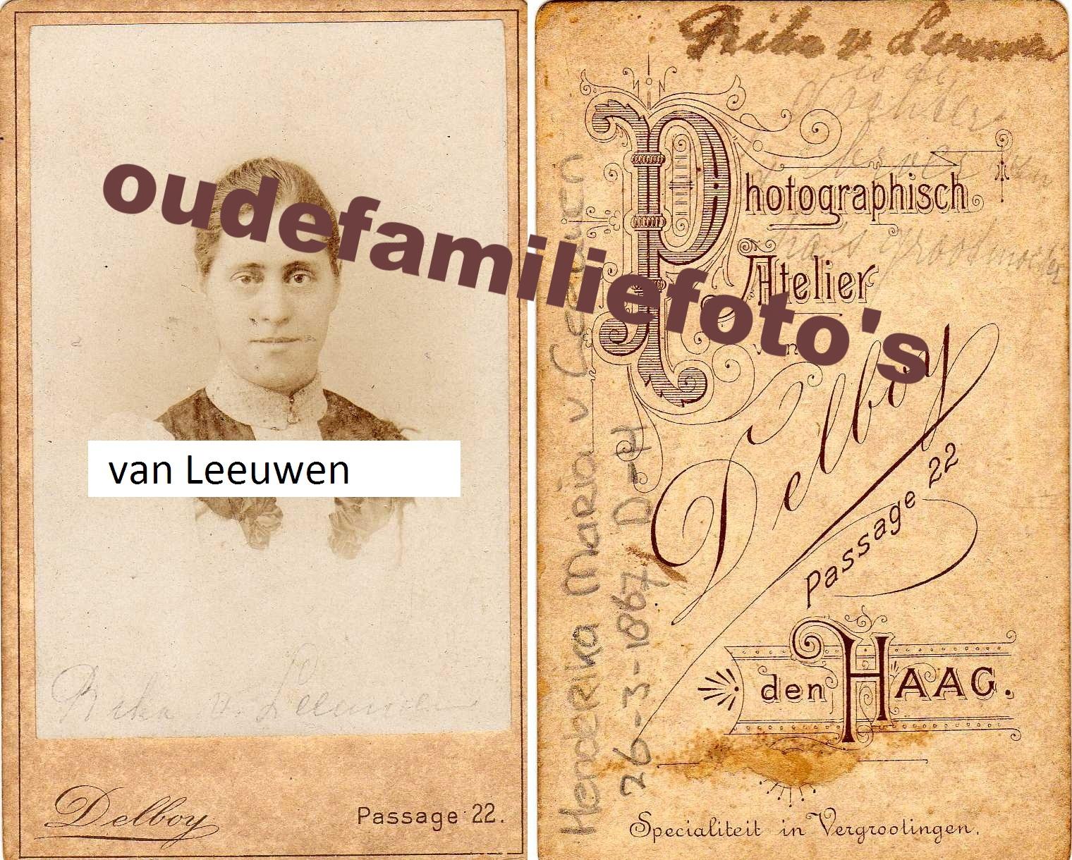 Leeuwen van, Henderika Maria. geb 26-3-1867 Den-Haag. Dochter van Wilhelmus en Anna Maria v/d Zande. € 4,00