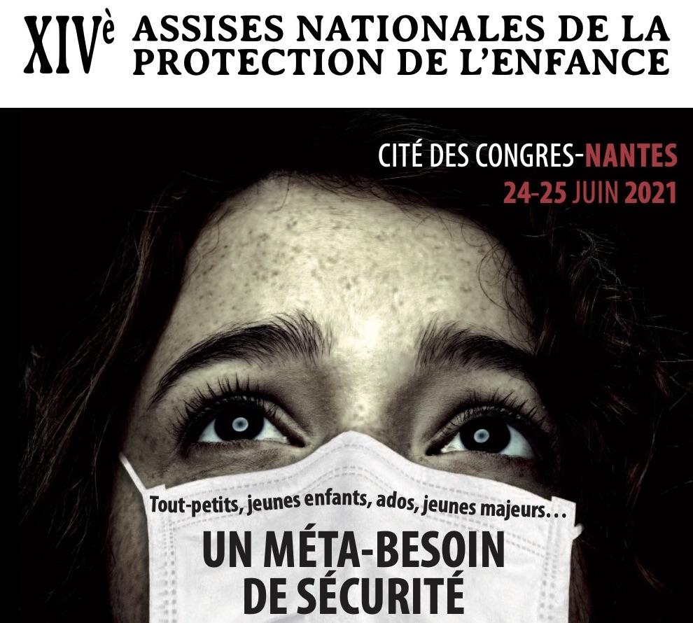 XIV Assises Nationales de la protection de l'enfance: Nantes, 24-25 giugno 2021