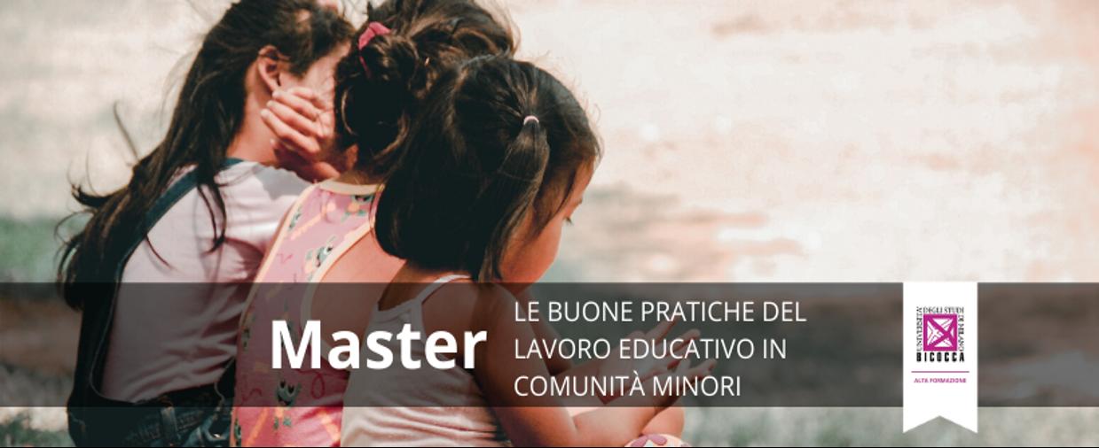 """Seconda edizione del Master """"Le buone pratiche del lavoro educativo in comunità minori"""""""