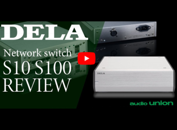 audiounion DELA S10 | S100 INTRODUCTION