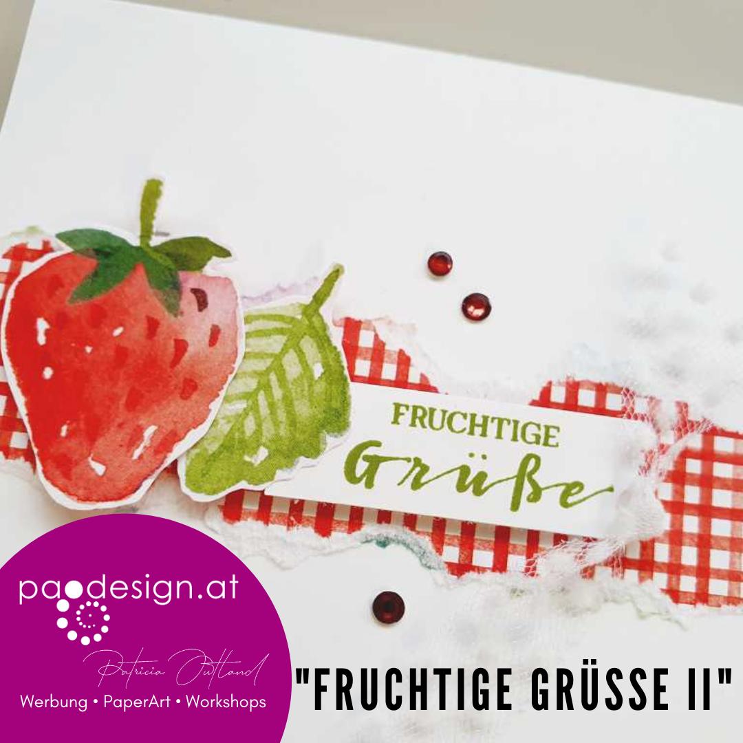 "Sale-A-Bration Karte ""Fruchtige Grüße II"""