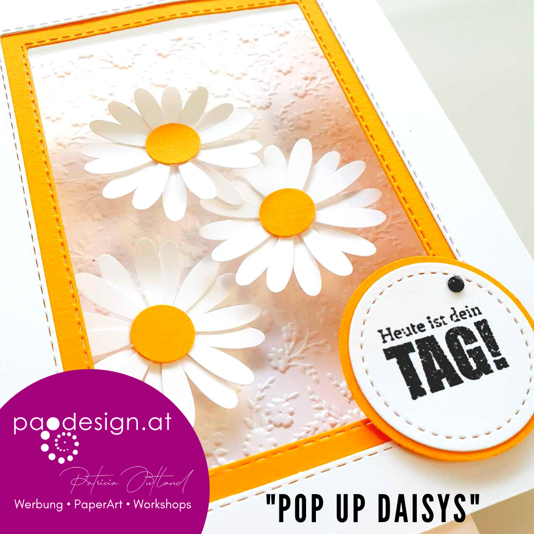 "#StampinUP Ratsch & Create 17/2021 ""PopUp Daisys"""