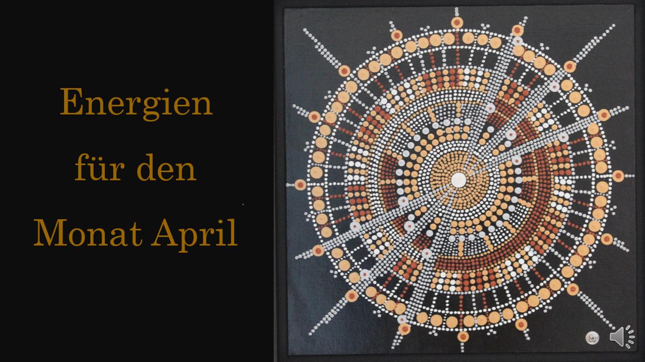 Energien für den Monat April