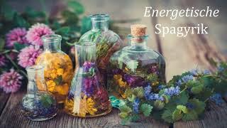 Energetische Spagyrik