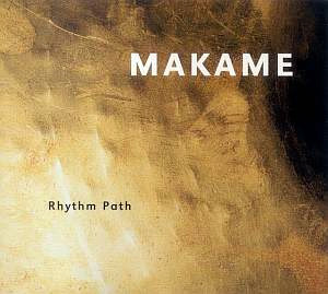 CD Makame – Rhythm Path (2002)