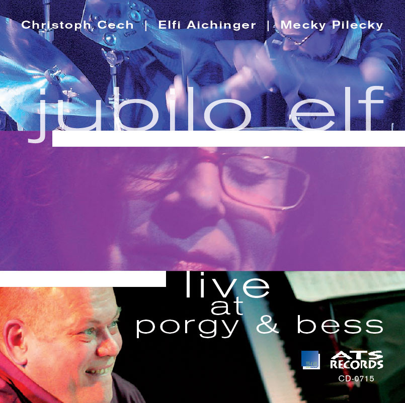 CD Jubilo Elf – live at porgy & bess (2010)