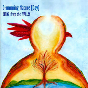 CD Drumming Nature – Birds from the Valley (2005)