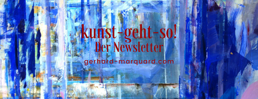 Kunst-geht-so, der Newsletter