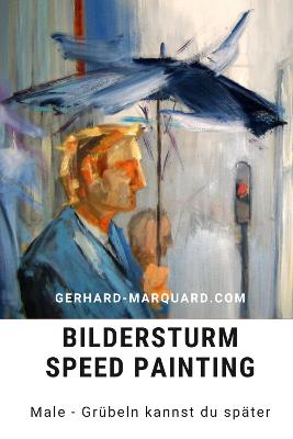 Bildersturm, Mann mit Regenschirm