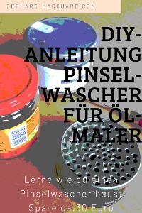 Pinselwascher, DIY anleitung