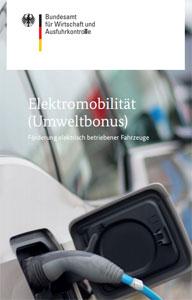 Die Bundesregierung hat sich zum Ziel gesetzt, mit Hilfe des Umweltbonus den Absatz von mindestens 300.000 neuen Elektrofahrzeugen zu fördern