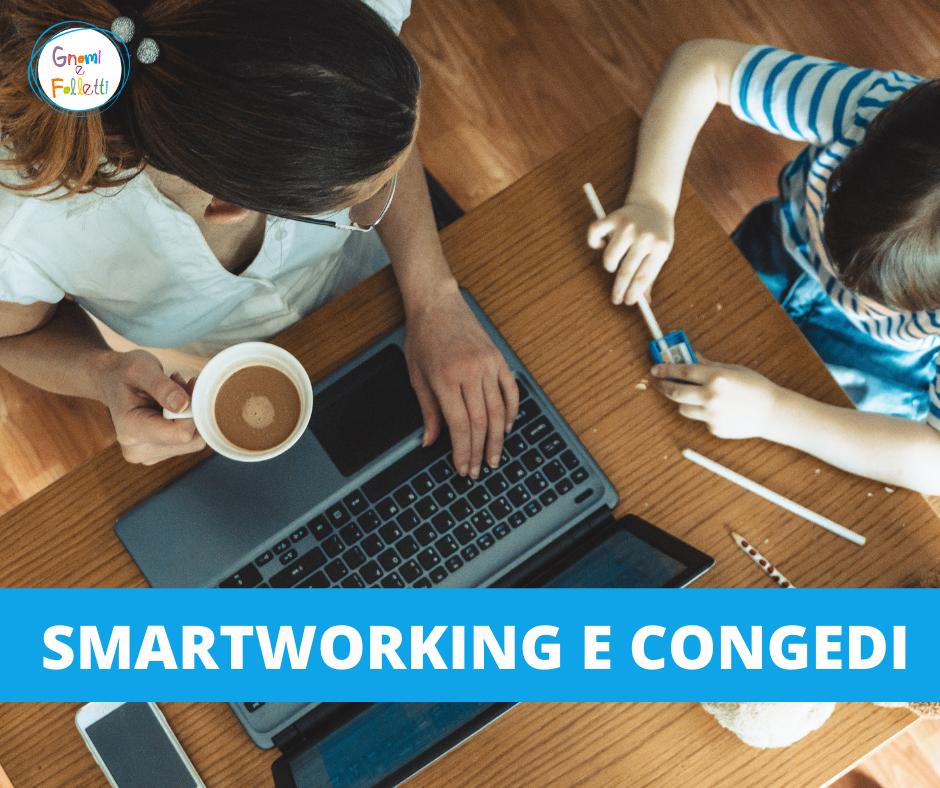 Smartworking e congedi