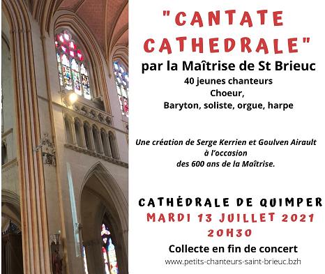"""Concert à la Cathédrale St Corentin """"Cantate Cathédrale"""""""