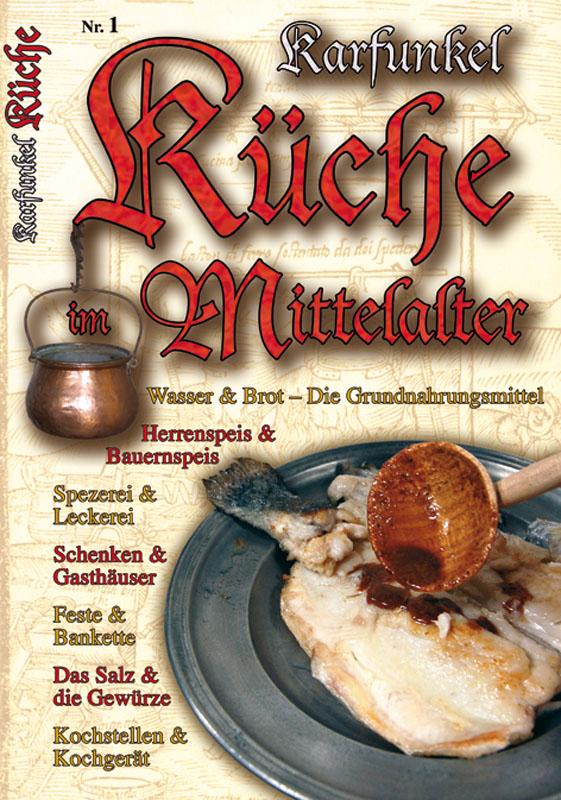 Kochbuch küche Kräuter - Tempora Historica Mittelalter und Gothic Koblenz
