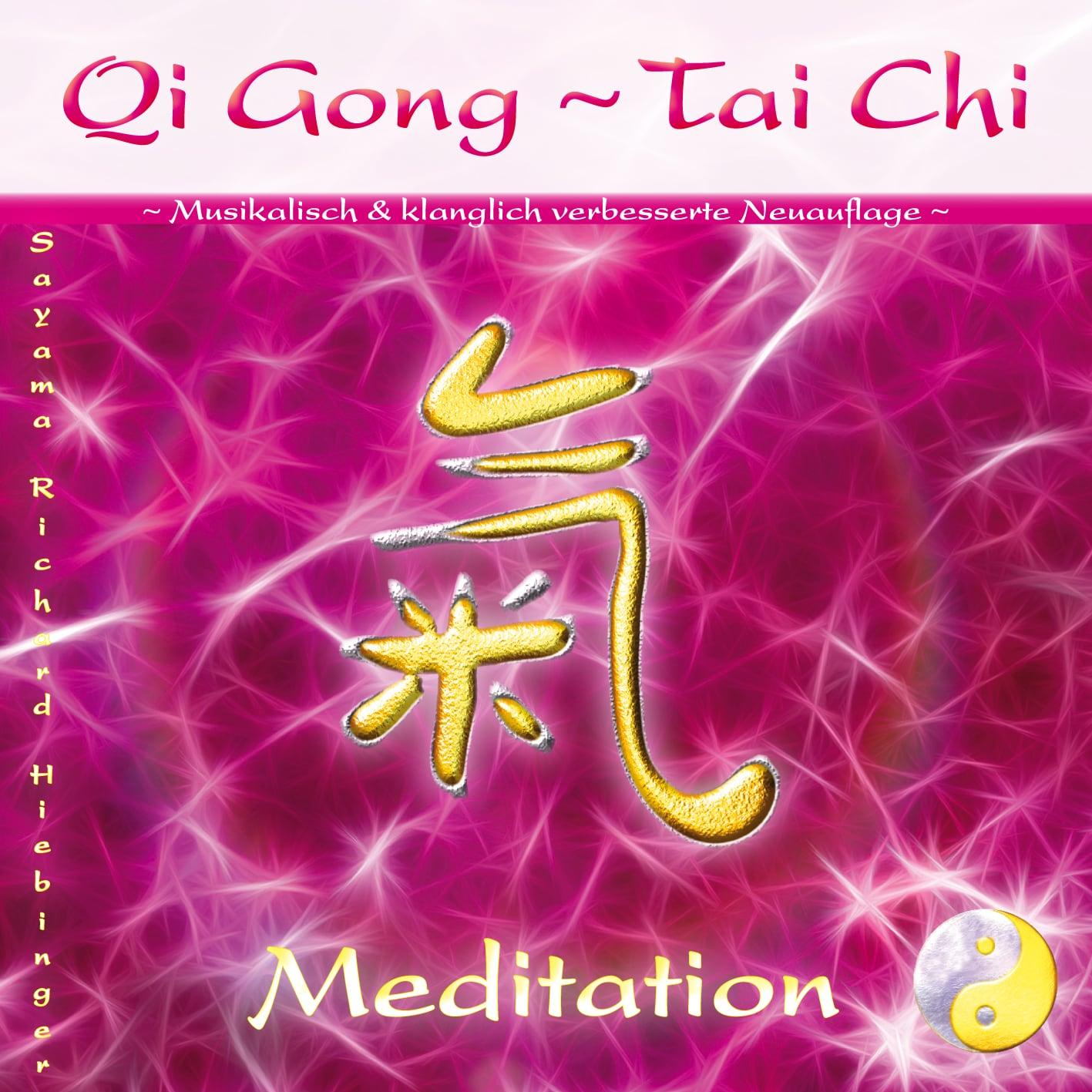 Das Titelbild der CD Qi Gong ~ Tai Chi ~ Meditation von Sayama Music Richard Hiebinger. Es zeigt ein goldenes chinesisches Schriftzeichen vor rot/rosa/pink Hintergrund und ein Yin und Yang Zeichen in Silber und Gold