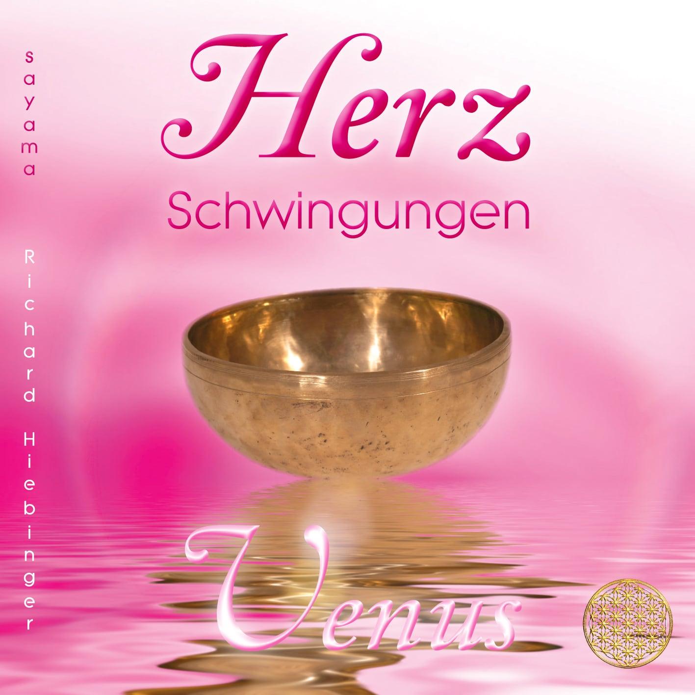 Das Titelbild der CD Herzschwingungen Venus von Richard Hiebinger Sayama Music. Eine große, goldene Klangschale vor rosa Hintergrund und die Blume des Lebens