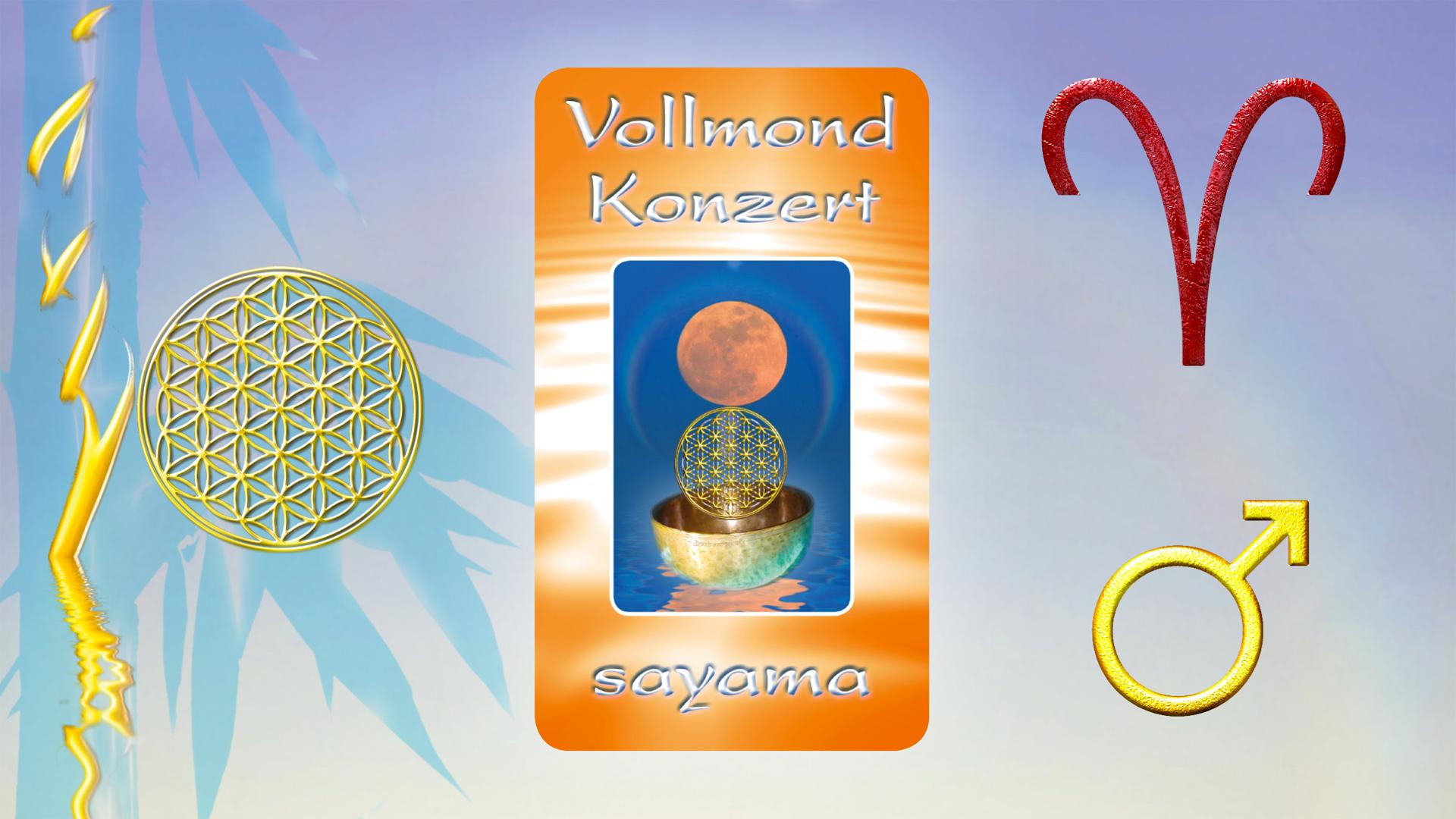 VollMond~Konzert im Sternzeichen Widder ~ Planet Mars