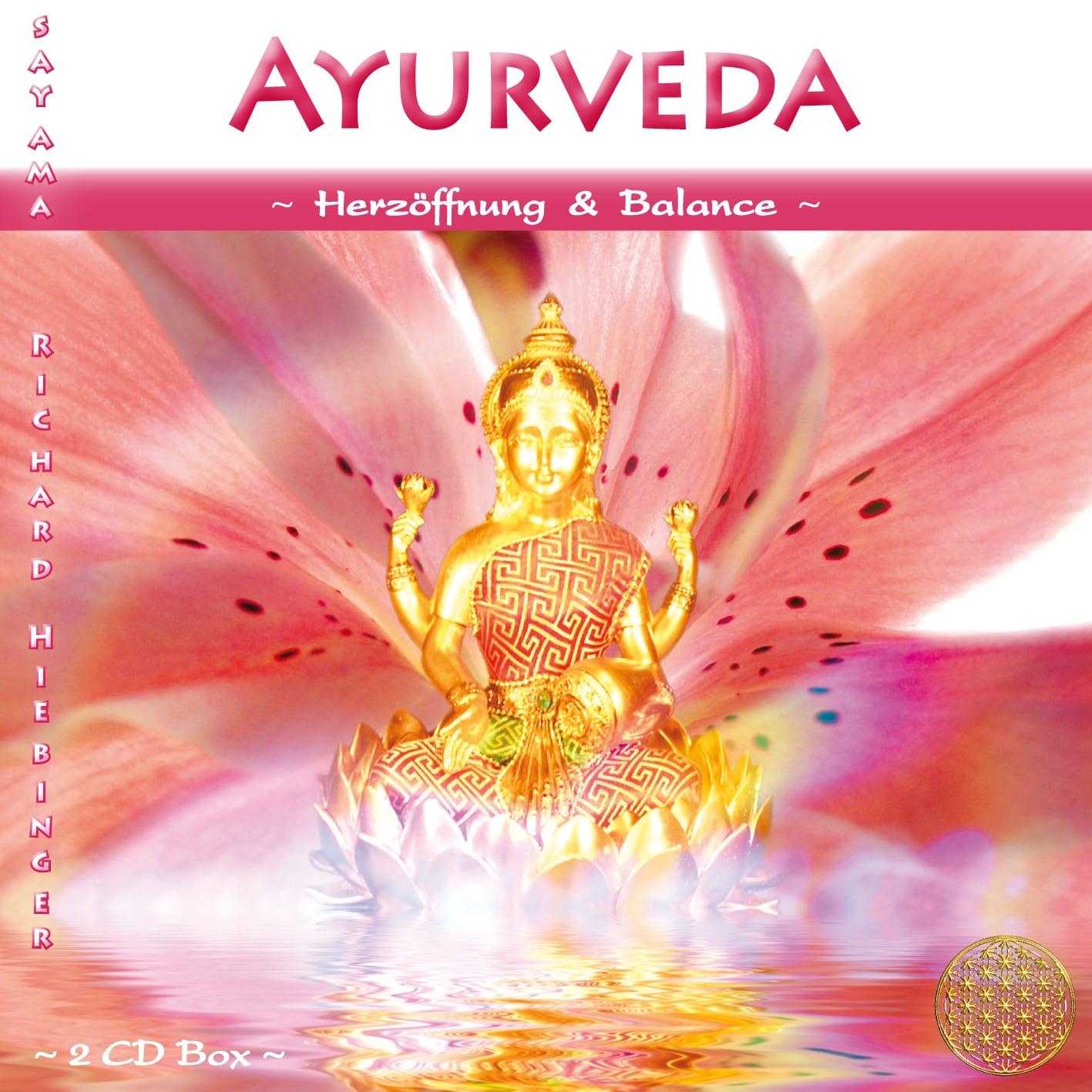CD Titelbild Ayurveda ~ Herzöffnung & Balance von Sayama Music Richard Hiebinger. https://www.sayama-music.de/cds/ayurveda/