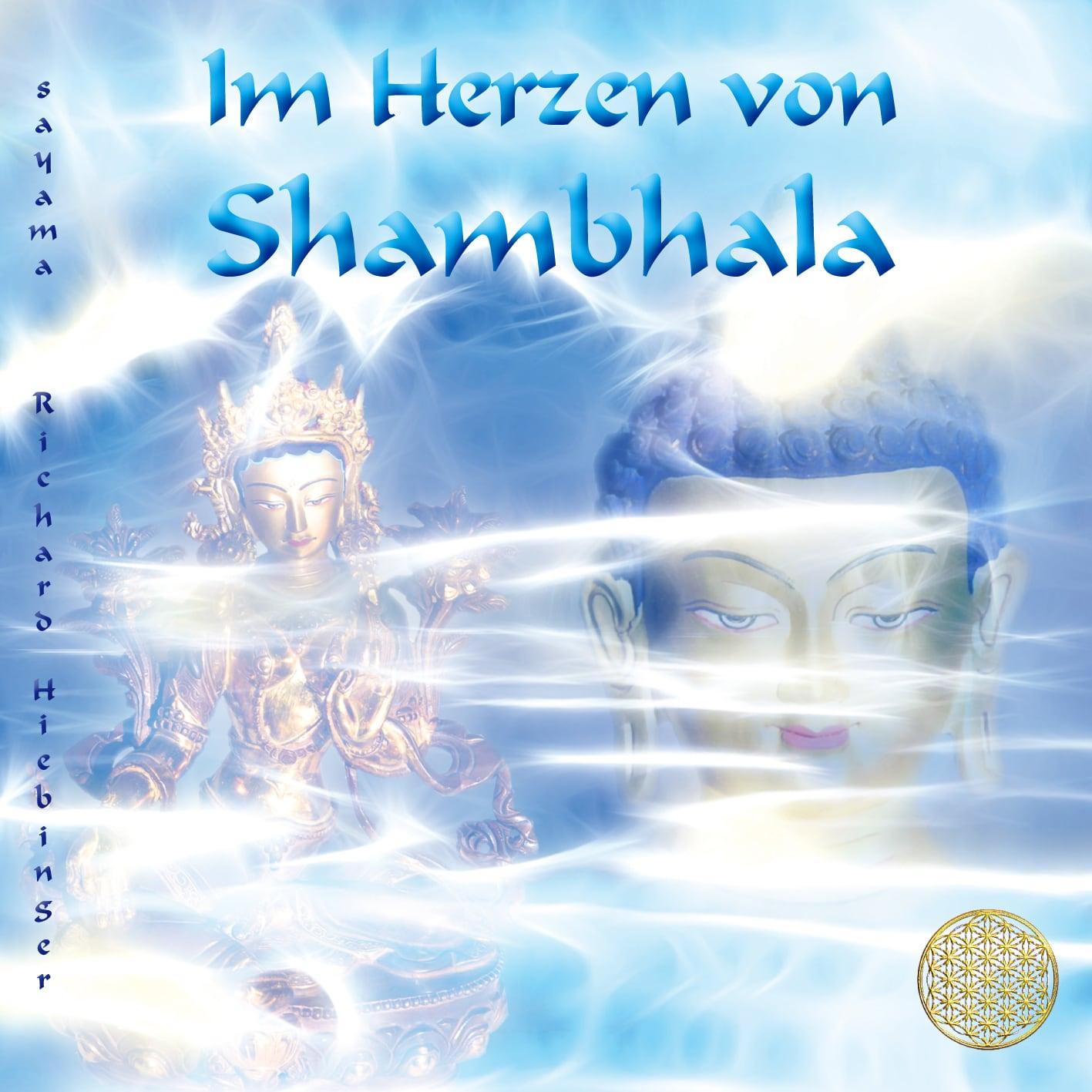 CD Titelbild Im Herzen von Shambhala von Sayama Music Richard Hiebinger. https://www.sayama-music.de/cds/im-herzen-von-shambhala/