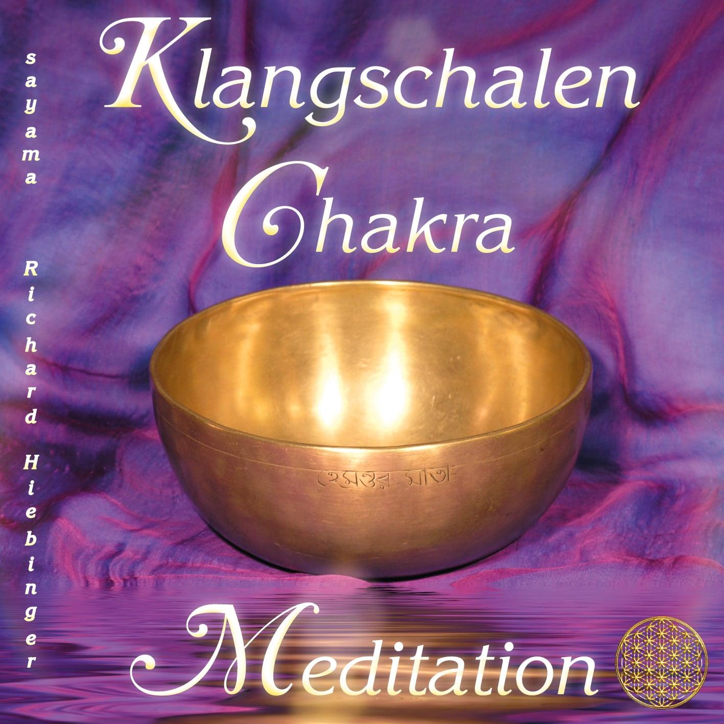 CD Titelbild Klangschalen Chakra Meditation von Sayama Music Richard Hiebinger. https://www.sayama-music.de/cds/klangschalen-chakra-meditation/