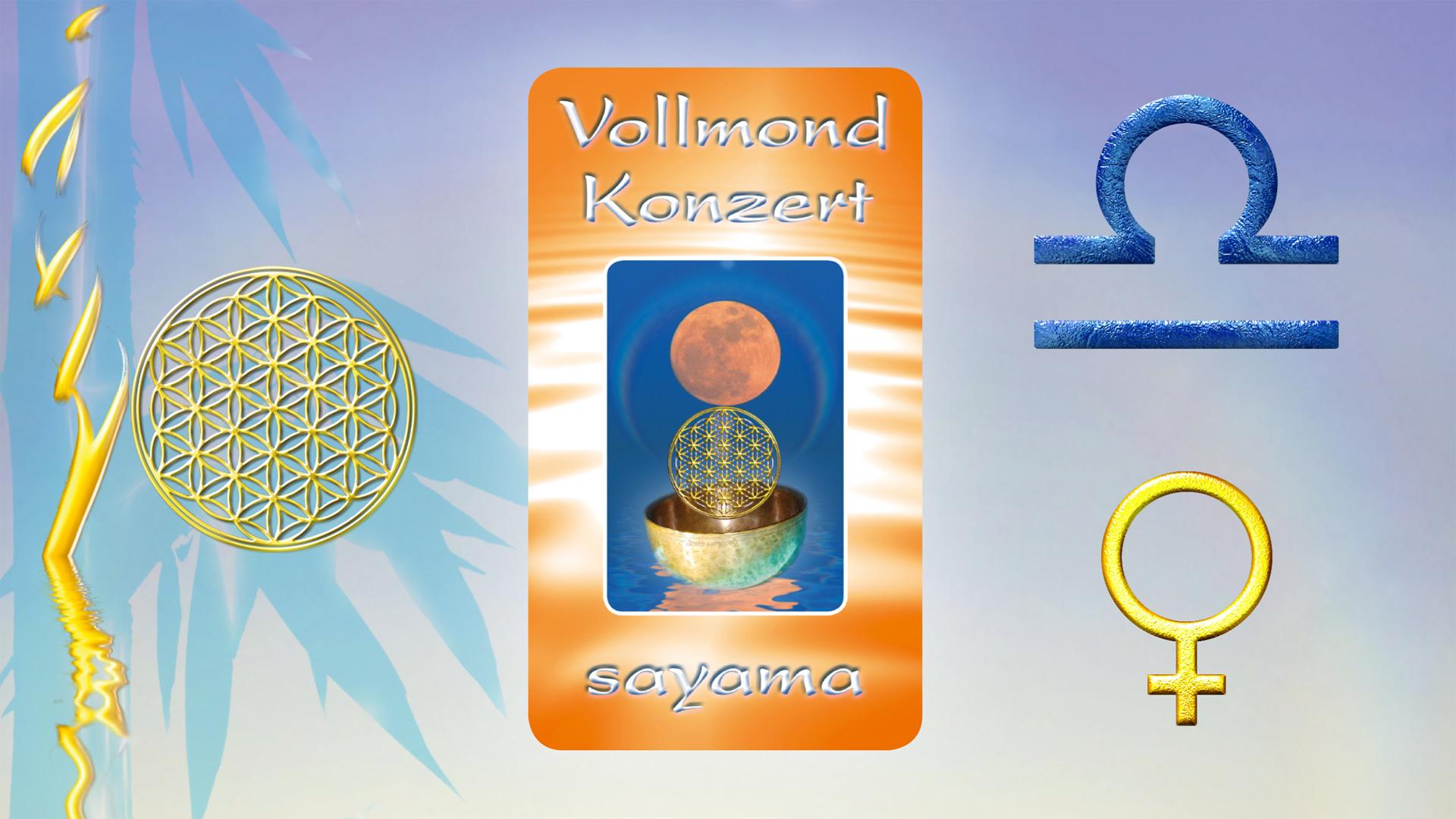 VollMond~Konzert im Sternzeichen Waage - Planet Venus