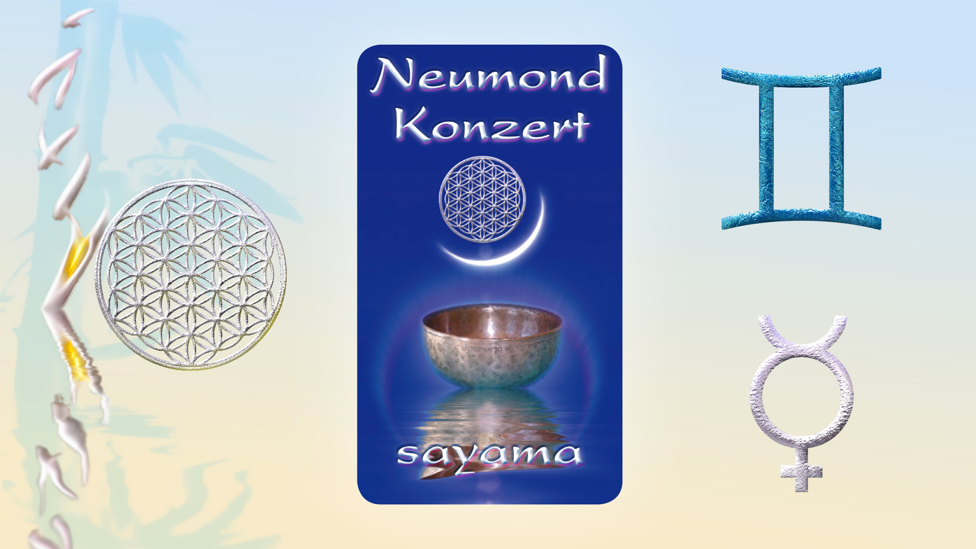 NeuMond~Konzert im Zeichen Zwilling -  Planet Merkur