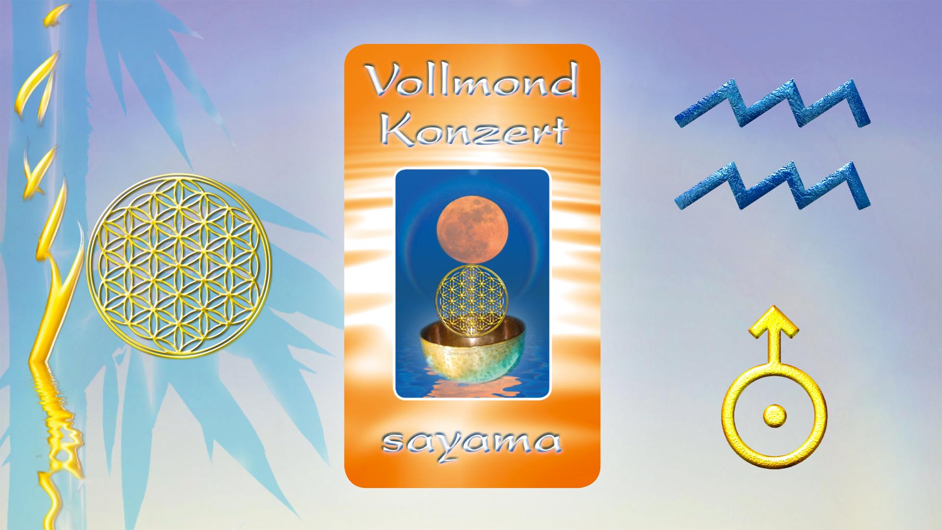 VollMond~Konzert im Sternzeichen Wassermann ~ Planet Uranus