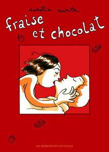Fraise et Chocolat, Les Impressions Nouvelles, 2006