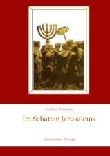 Im Schatten Jerusalems