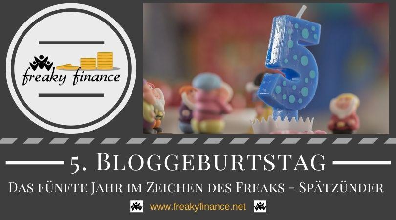 Bloggeburtstag: 5 Jahre freaky finance!