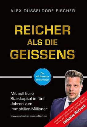 Buch, Cover, Reicher als die Geißens, Alex Fischer