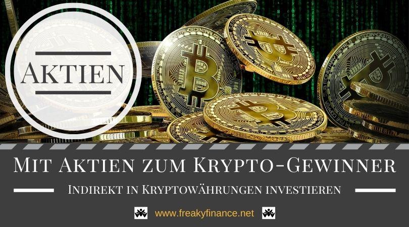 Indirekt in Kryptowährungen investieren