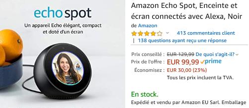 Echo Spot 2eme Gen 99,99 Euros au lieu de 129,99 euros :Promotion sur la gamme Amazon Echo : Echo, Echo Plus, Echo Dot, Echo Spot, Section Bons Plans - Promos :  www.2bamboo.jimdo.fr