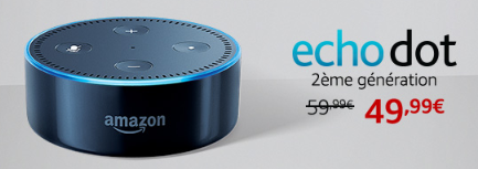 Echo Dot 2eme Gen 49,99 Euros au lieu de 59,99 euros :Promotion sur la gamme Amazon Echo : Echo, Echo Plus, Echo Dot, Echo Spot, Section Bons Plans - Promos :  www.2bamboo.jimdo.fr