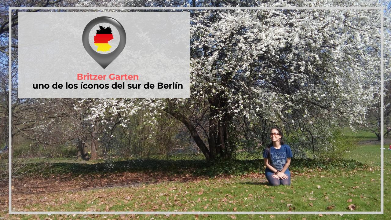 BRITZER GARTEN: UNO DE LOS ÍCONOS DEL SUR DE BERLÍN