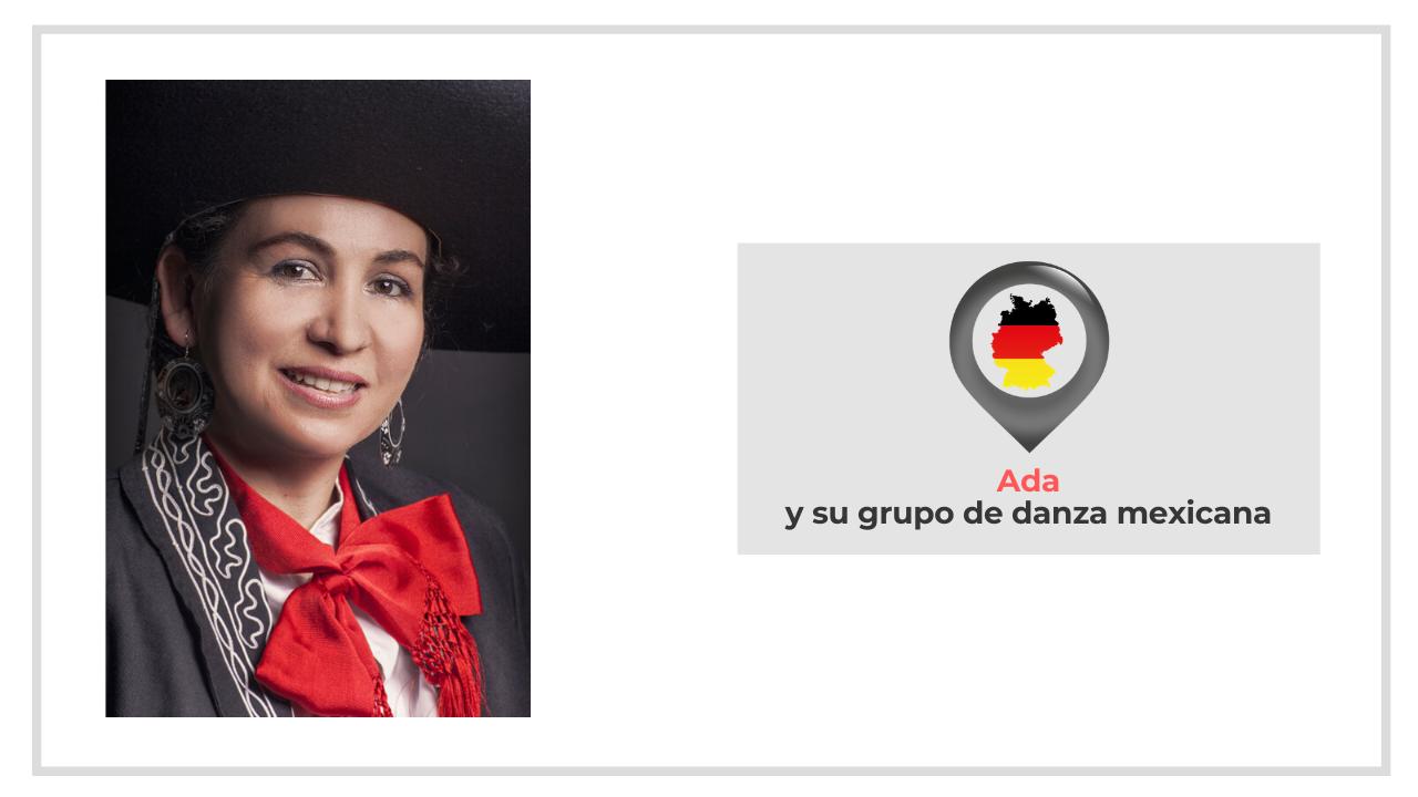 ADA Y SU GRUPO DE DANZA MEXICANA