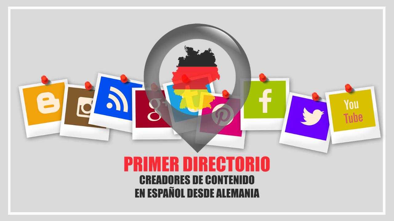 FORMA PARTE DEL PRIMER DIRECTORIO DE CREADORES DE CONTENIDO EN ESPAÑOL DESDE ALEMANIA - Edición 2021/1