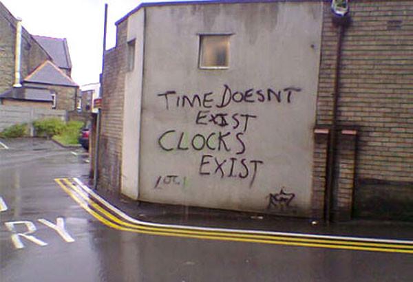 """перевод: """"время не существует, существуют часы""""...надо обдумать"""