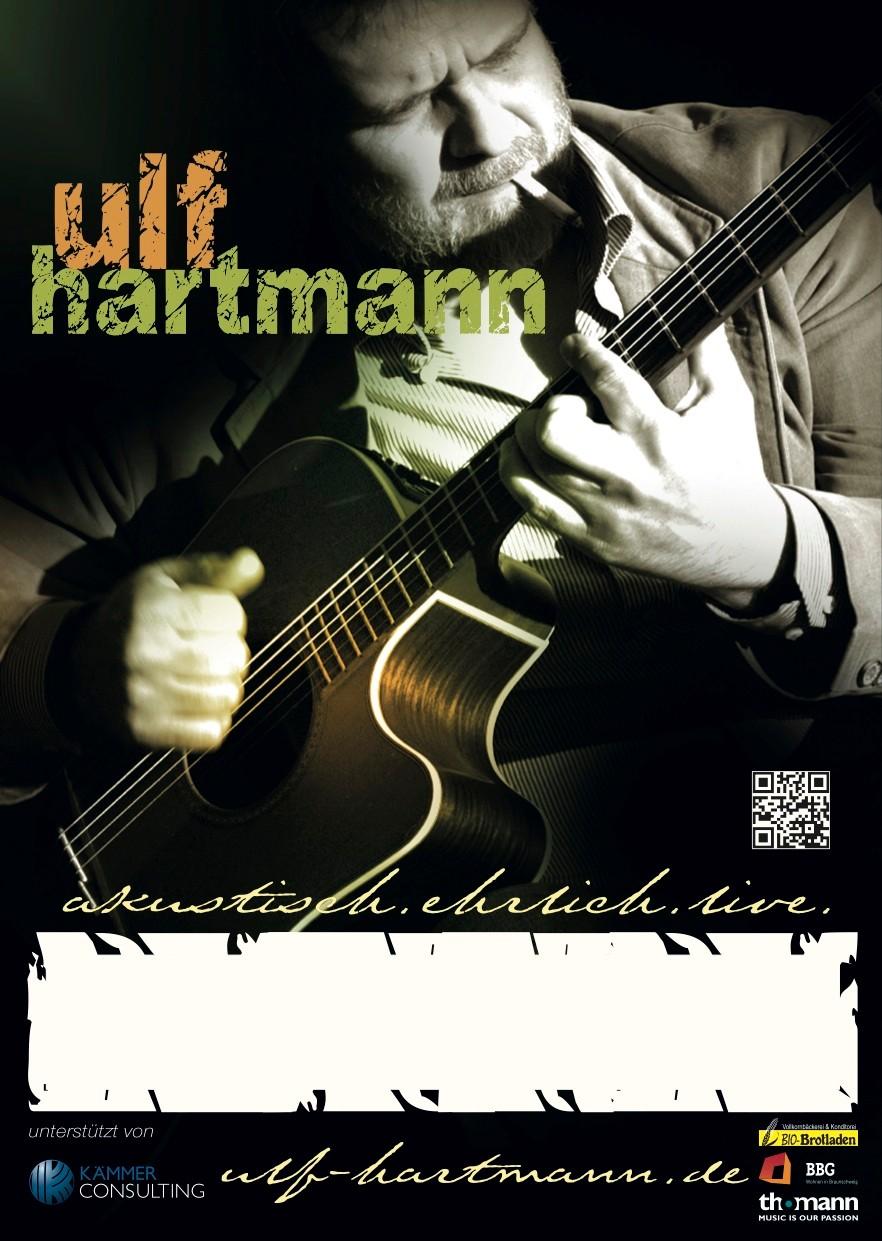 plakat ulf hartmann | singer-songschreiber, singer/songwiter aus braunschweig, http://www.ulf-hartmann.de