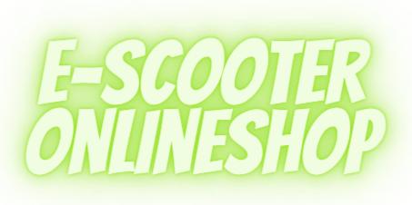 escooter onlineshop e-scooter und ersatzteile günstig online bestellen