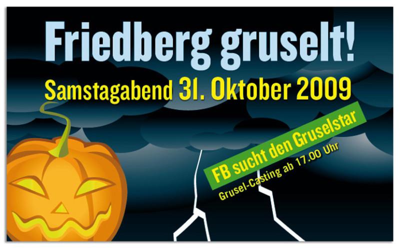 Friedberg gruselt!