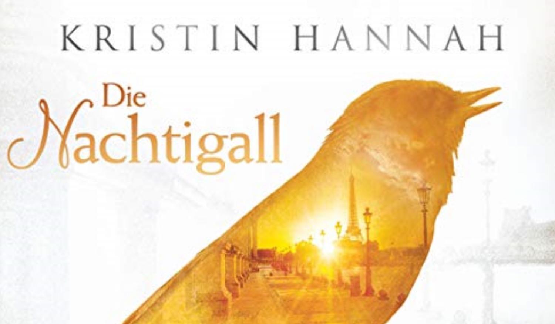 Kristin Hannah: Die Nachtigall