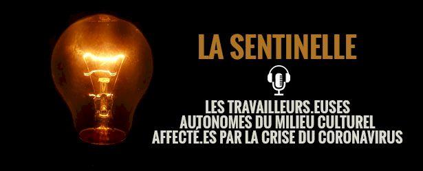 Image et logo La Sentinelle balado podcast sur les travailleurs.euses autonomes du milieu culturel