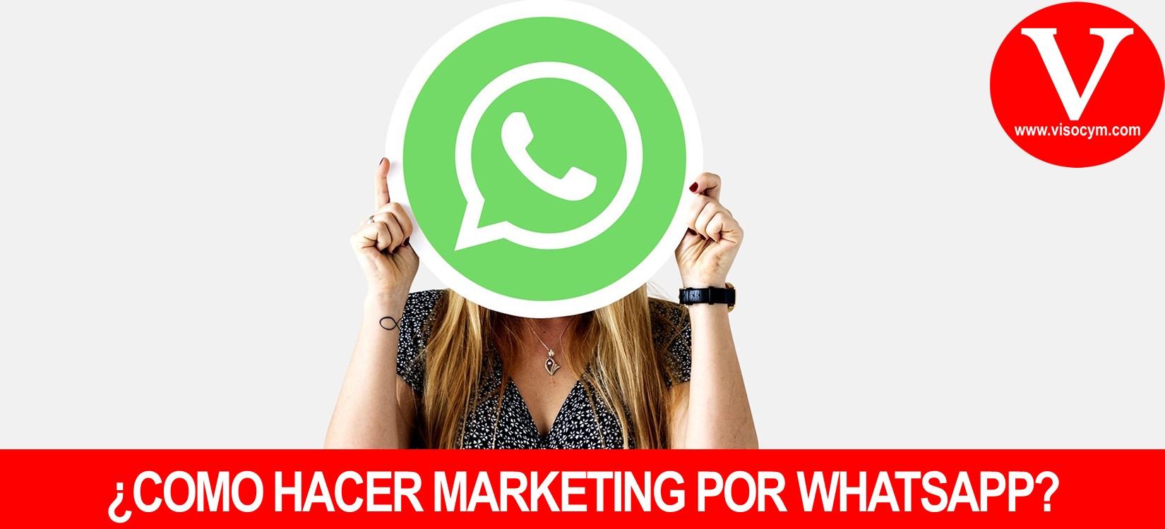 Como hacer marketing por Whatsapp